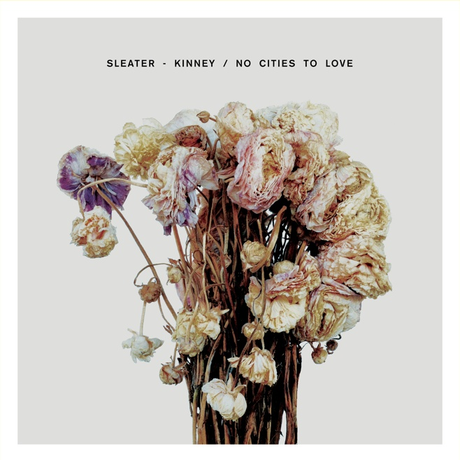 Sleater-Kinney's No Cities to Love: Feminist Punk Fury from Masters of the Form
